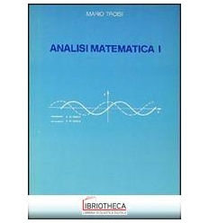 ANALISI MATEMATICA. VOL. 1