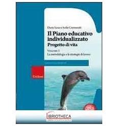 PIANO EDUCATIVO INDIVIDUALIZZATO. PROGETTO DI VITA (