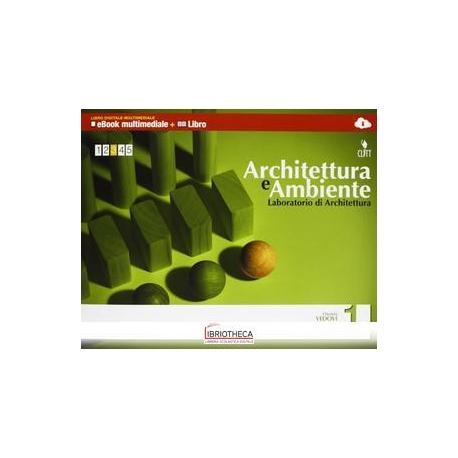 ARCHITETTURA E AMBIENTE 1