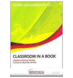 ADOBE DREAMWEAVER CS3. CLASSROOM IN A BOOK. CON CD-R