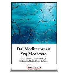 Dal Mediterraneo. Ediz. bilingue
