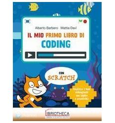 MIO PRIMO LIBRO DI CODING