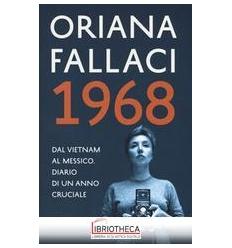 1968. DAL VIETNAM AL MESSICO. DIARIO DI UN ANNO CRUC
