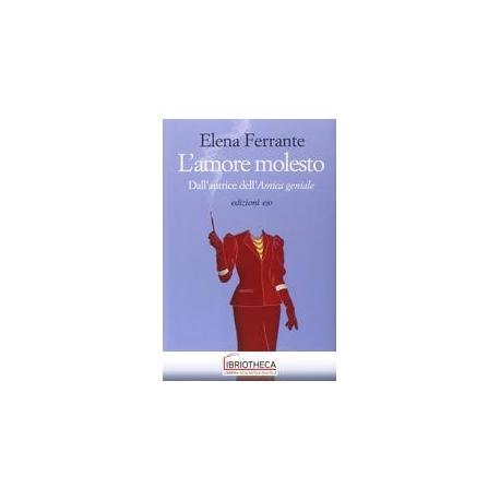 AMORE MOLESTO (L')