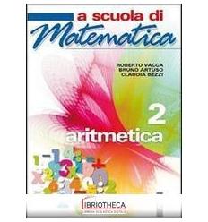 A SCUOLA DI MATEMATICA 2