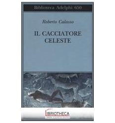 CACCIATORE CELESTE (IL)