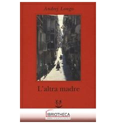 ALTRA MADRE (L')
