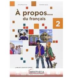 A PROPOS DU FRANCAIS 2 ED. MISTA