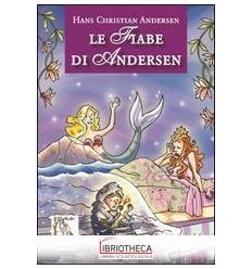 FIABE DI ANDERSEN (LE)