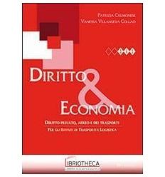 DIRITTO & ECONOMIA. DIRITTO PRIVATO AEREO E DEI TRAS