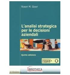 ANALISI STRATEGICA PER LE DECISIONI AZIENDALI (L')