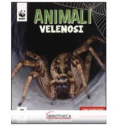ANIMALI VELENOSI. WWF. GUARDA CHE TIPI