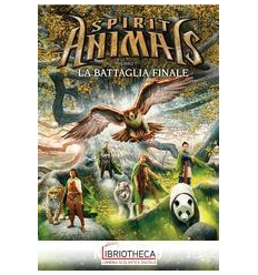 BATTAGLIA FINALE. SPIRIT ANIMALS (LA). VOL. 7