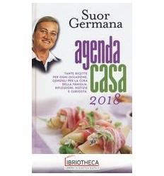 AGENDA CASA DI SUOR GERMANA 2018 (L')