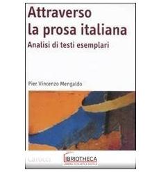 ATTRAVERSO LA PROSA ITALIANA. ANALISI DI TESTI ESEMP