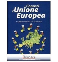 CONOSCI L UNIONE EUROPEA