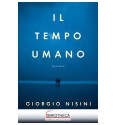TEMPO UMANO (IL)