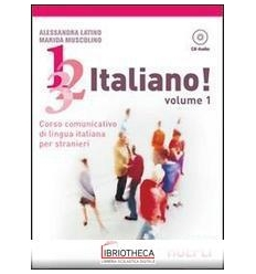 1 2 3... ITALIANO! CON CD AUDIO. VOL. 1