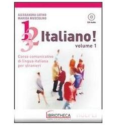 1 2 3... ITALIANO! CON CD AUDIO. VOL. 1