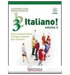 123... ITALIANO! CORSO COMUNICATIVO DI LINGUA ITALIA