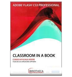 ADOBE FLASH CS3. CLASSROOM IN A BOOK. CON CD-ROM