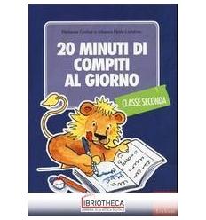 20 MINUTI DI COMPITI AL GIORNO. PER LA CLASSE SECOND