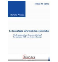 TECNOLOGIE INFORMATICHE SCOLASTICHE (LE)