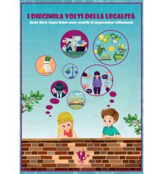 DIECIMILA VOLTI DELLA LEGALITA' (I)